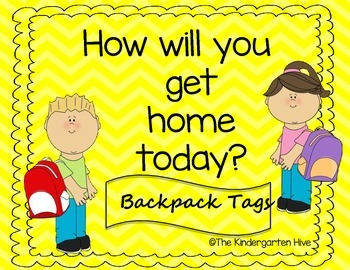 How Will You Get Home Today?- Backpack Tags for Dismissal-