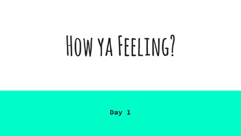 How Ya Feeling?  Emotions, Triggers, and Coping Strategies