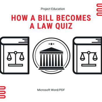 How a Bill Becomes a Law Quiz