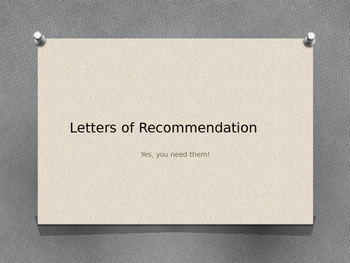 How and Why Letters of Recommendation Presentation