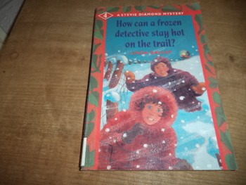 How Can a Frozen Detective Stay Hot on the Trail ISBN 1-55