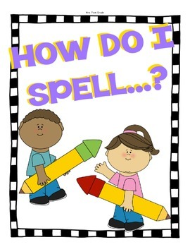 """How do I spell...?"" Spelling Support Posters"
