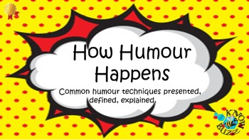 How humour happens - humor techniques presented and analysed