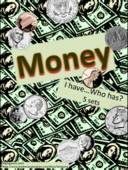 How much Money do you have? (I have...Who has? game)