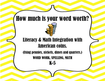 How much is your word worth? Spelling, Math, Literacy, Wor