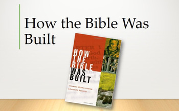 How the Bible Was Built: Interactive Study PowerPoint