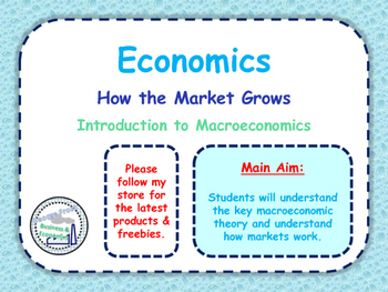 How the Economy Works - Introduction to Macroeconomics / E