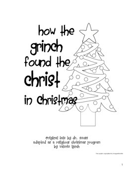 How the Grinch Found Christ Religious Christmas Program