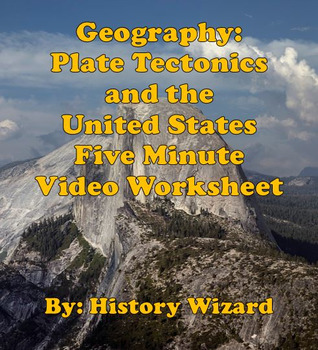 Geography: Plate Tectonics and the United States Five