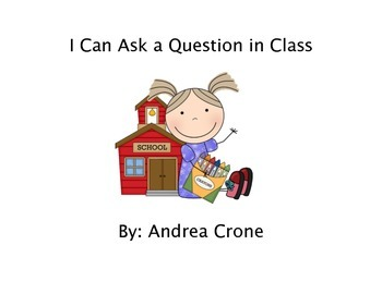 Social Story - How to Ask a Question in Class