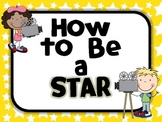 How to Be a STAR:  Classroom Rules Posters-Yellow Stars