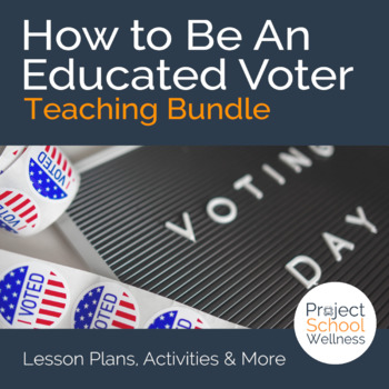 How to Become an Educated Voter! (Election Lesson Plans, V