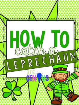 How to Catch A Leprechaun - St. Patrick's Day STEAM/STEM Activity
