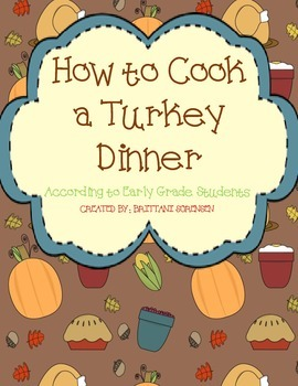 How to Cook A Turkey Dinner: A Thanksgiving Creative Writi