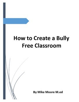 How to Create a Bully Free Classroom