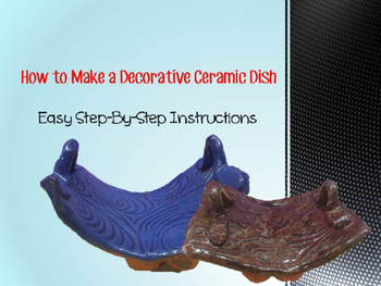 How to Create a Decorative Clay Dish Activity and PowerPoint