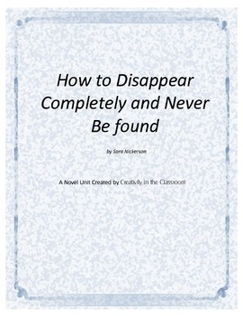 How to Disappear Completely and Never Be Found Novel Unit