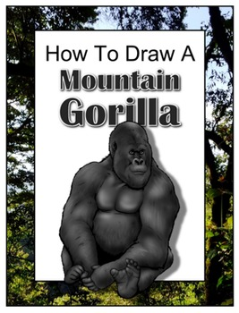How to Draw a Mountain Gorilla