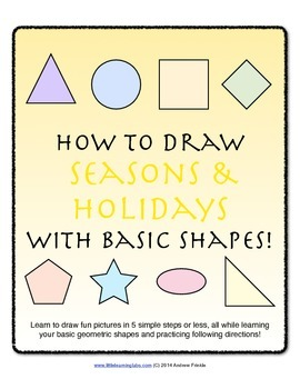 How to Draw with Basic Shapes Book - Seasons and Holidays
