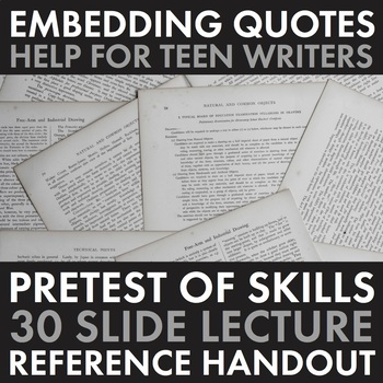 Embedding Quotations – How to Embed Quotes, Pre-test, Lect