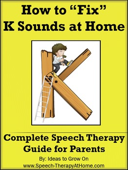 How to Teach / Correct K Sounds at Home.  Speech Therapy G