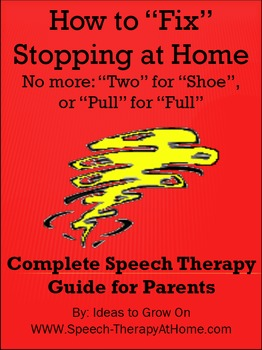 """How to """"Fix"""" /  Correct Stopping at Home.  Home Speech The"""