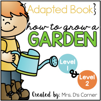 How to Grow a Garden Adapted Books { Level 1 and Level 2 }