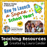 How to Launch a Super School Year Webinar Pack