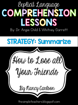How to Lose All Your Friends - Summarize Comprehension Lesson