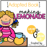 How to Make Lemonade Adapted Books ( Level 1 and Level 2 )