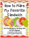 """""""How to Make My Favorite Sandwich"""" Common Core Explanatory"""