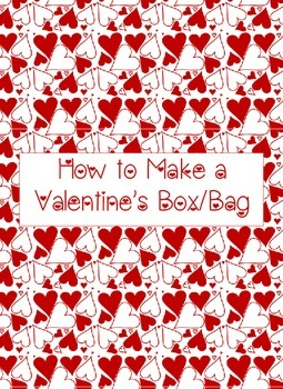 How to Make a Valentine's Box/Bag