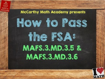 How to Pass the Math FSA - Area #1 - MAFS.3.MD.3.5 & 3.MD.