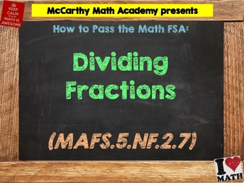How to Pass the Math FSA - Dividing Fractions - MAFS.5.NF.2.7