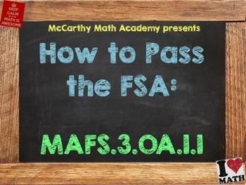 How to Pass the Math FSA - Multiplication MAFS.3.OA.1.1 (3