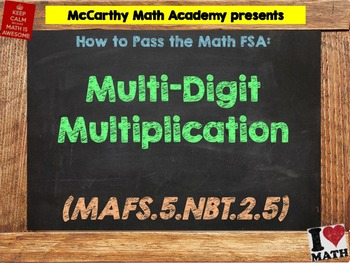 How to Pass the Math FSA - Multi-Digit Multiplication - MA