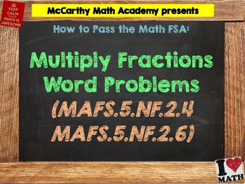 How to Pass the Math FSA - Multiply Fractions - MAFS.5.NF.