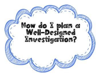 How to Plan A Well-Designed Investigation