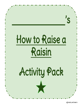 How to Raise a Raisin Reading Street Pack