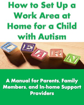 Autism E-book How to Set Up a Work Area at Home for a Chil