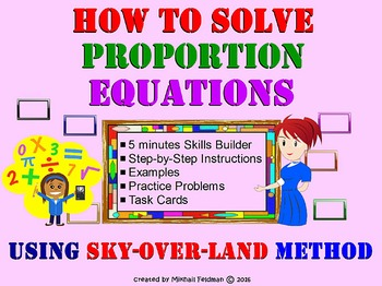 How to Solve Proportion Equations? Sky-Over-Land Method ©