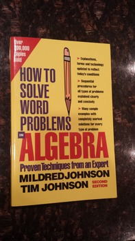 How to Solve Word Problems in Algebra (Proven Techniques f