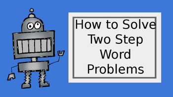 How to Solve Two-Step Word Problems (Power Point)