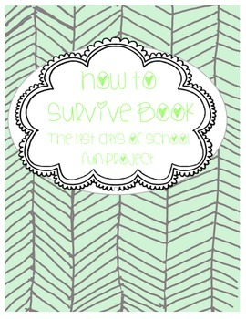 How to Survive Book - Last Days of School Class Project: w