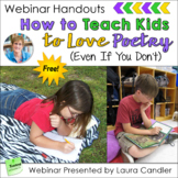 How to Teach Poetry - Free Webinar Handouts