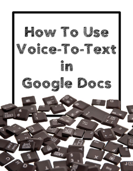How to Use Google Dictation To Encourage Writing