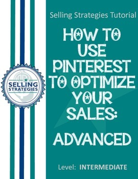 How to Use Pinterest to Optimize Your Sales: ADVANCED