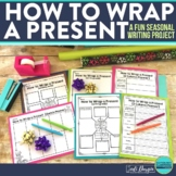 How to Wrap a Present {Holiday Writing}