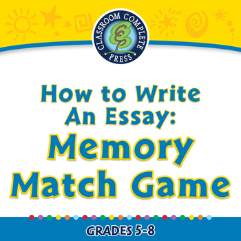 How to Write An Essay: Memory Match Game - NOTEBOOK Gr. 5-8