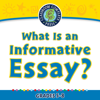 How to Write An Essay: What Is an Informative Essay? - MAC
